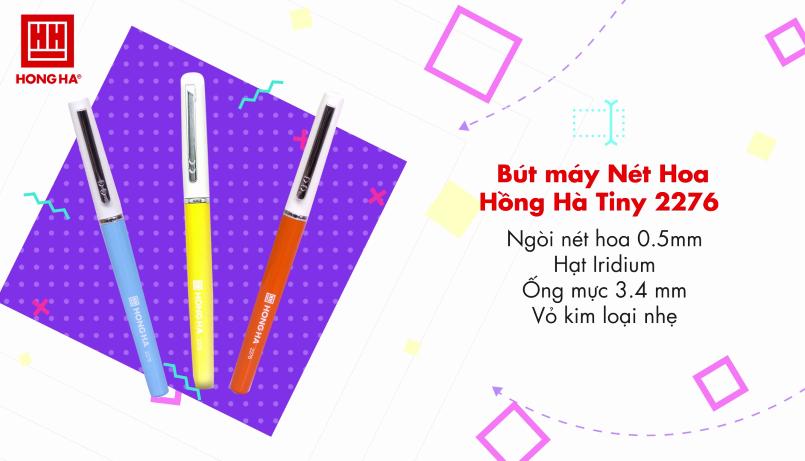 Giới thiệu các dòng bút máy luyện chữ đẹp Hồng Hà
